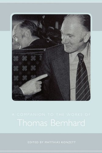 A Companion to the Works of Thomas Bernhard (Studies in German Literature Linguistics and Culture) PDF