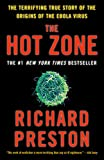The Hot Zone: The Terrifying True Story of the