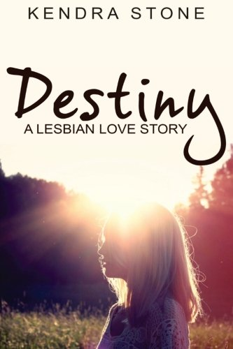 Lesbian: Destiny: A Lesbian Love Story pdf epub