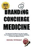 Branding Concierge Medicine, Michael Tetreault, 1479355488