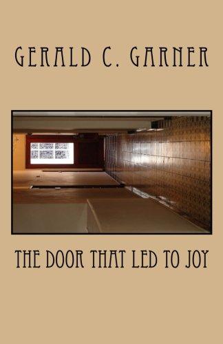 The Door That Led To Joy