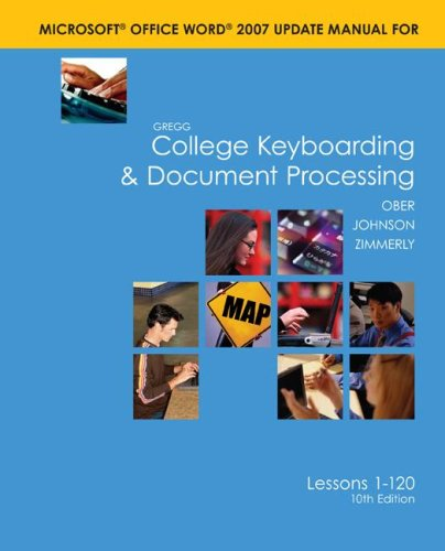 Word 2007 Manual t/a Gregg College Keyboarding & Document Processing (GDP); Microsoft Word 2007 Update
