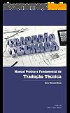 Manual Prático e Fundamental de Tradução Técnica (Portuguese Edition)