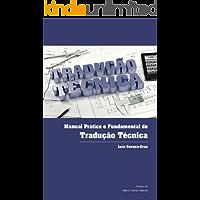 Manual Prático e Fundamental de Tradução Técnica