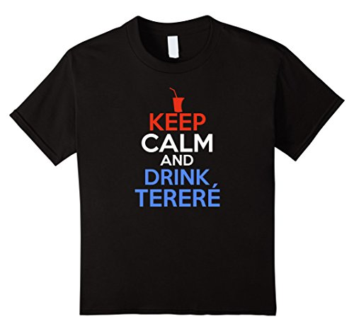 Paraguay Flag Colors - Kids Keep Calm And Drink Terere Shirt - Paraguay Shirts 10 Black