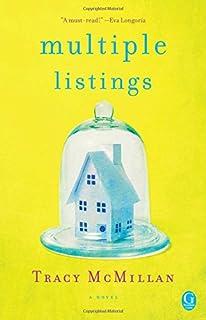 Multiple Listings: A Novel. Multiple Listings: A Novel. Tracy McMillan