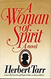 A Woman of Spirit, Herbert Tarr, 1556111649