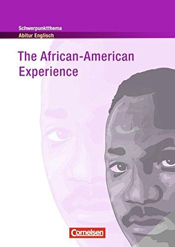Schwerpunktthema Abitur Englisch   Sekundarstufe II  The African American Experience  Textheft
