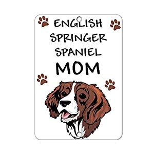 Aluminum Metal Sign Funny English Springer Spaniel Dog Mom Informative Novelty Wall Art Vertical 12INx18IN 27