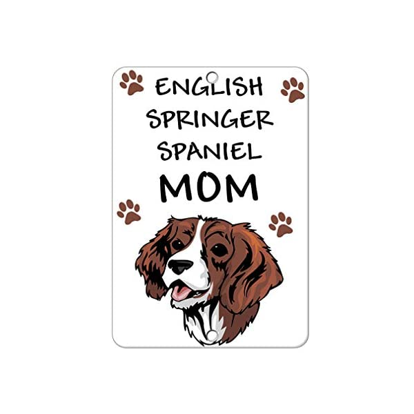 Aluminum Metal Sign Funny English Springer Spaniel Dog Mom Informative Novelty Wall Art Vertical 12INx18IN 1