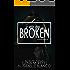 Broken (Voyeur Book 3)