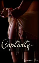Captivity (Book One of the Fifth Sun Chronicles)