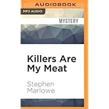 Killers Are My Meat