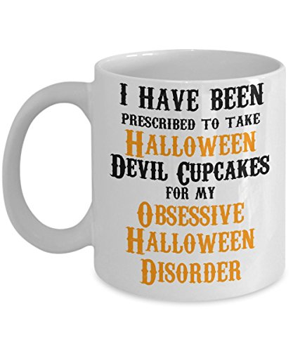 HALLOWEEN COFFEE MUG - Gifts ideas for adults, women, kids in party eve with jokes and cupcakes - White Ceramic 11 Oz Mugs - C handled Tea Cups