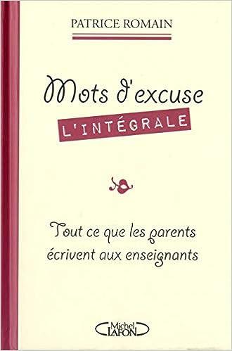 Amazon Fr Mots D Excuse L Intégrale Patrice Romain Livres