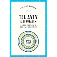 Tel Aviv und Jerusalem – Lieblingsorte