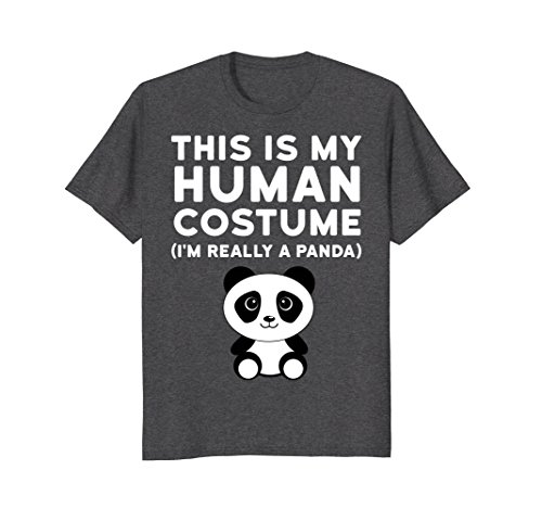 Mens This Is My Human Costume I'm Really a Panda Halloween Shirt Large Dark Heather