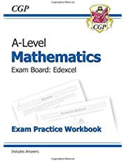 New A-Level Maths for Edexcel: Year 1 & 2 Exam Practice Workbook (CGP A-Level Maths 2017-2018)