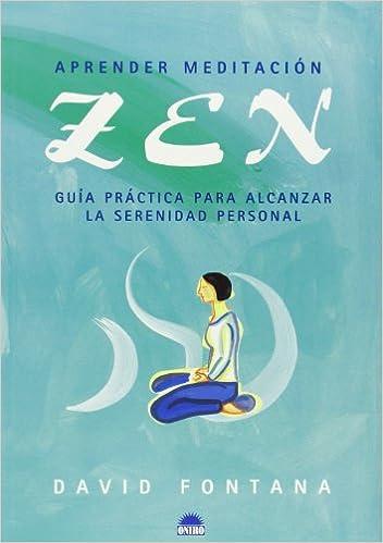 Aprender meditación zen (ONIRO - LIBROS ILUSTRADOS I ...