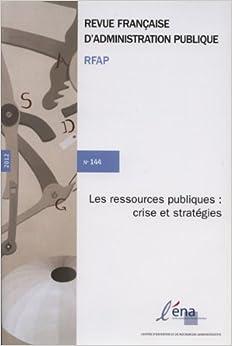 Les ressources publiques : crise et stratégies