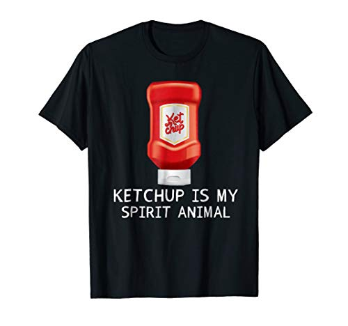Tomato sauce Costume Ketchup is my spirit animal T-shirt for $<!--$16.99-->