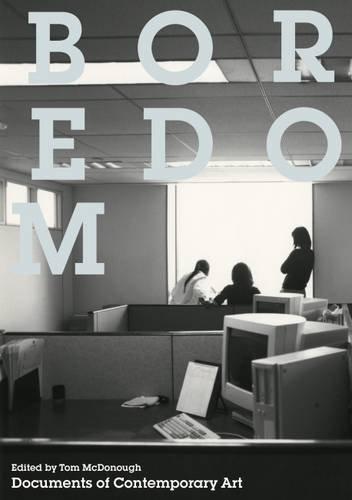 Boredom (Documents of Contemporary Art)