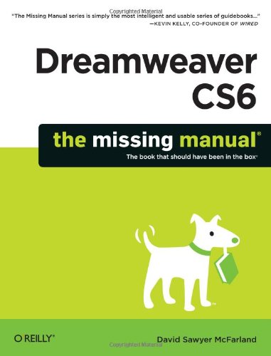 Dreamweaver CS6: The Missing Manual (Missing Manuals) by David Sawyer McFarland