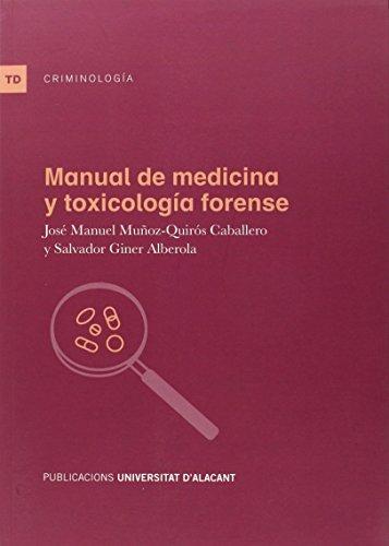 Descargar Libro Manual De Medicina Y Toxicología Forense J Muñoz-quirós Caballero