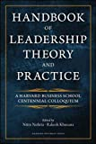 Handbook of Leadership Theory and Practice: A Harvard Business School Centennial