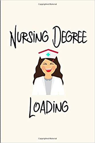 Nursing Degree Loading Funny Nurse Assistant College Ruled Notebook Blank Lined Journal Creations Eighty 9781099703539 Amazon Com Books