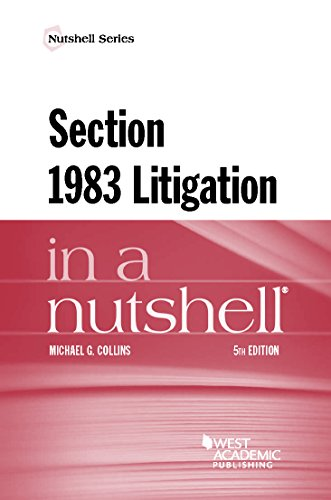 (Section 1983 Litigation in a Nutshell)