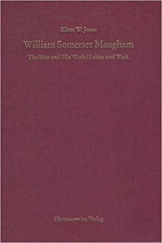 William Somerset Maugham: The Man and His Work / Leben Und Werk