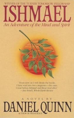 Ishmael  An Adventure Of The Mind And Spirit  Ishmael Turtleback School   5   Prebound