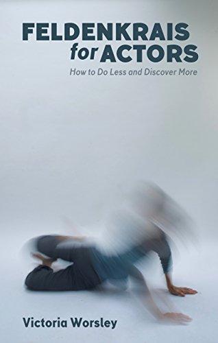 Books On Acting in Amazon Store - Feldenkrais for Actors