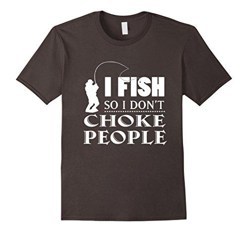 Men's I FISH So I Don't Choke People T-Shirt XL Asphalt