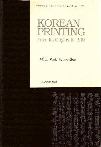 Download Korean Printing: From Its Origins to 1910 PDF
