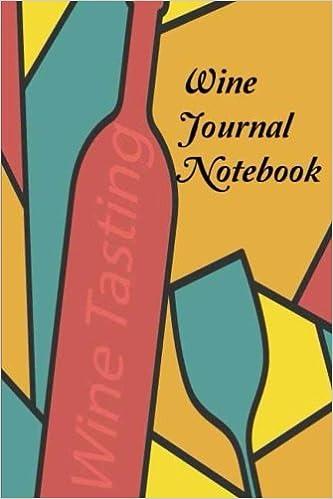wine journal notebook wine tasting note journal record keeping