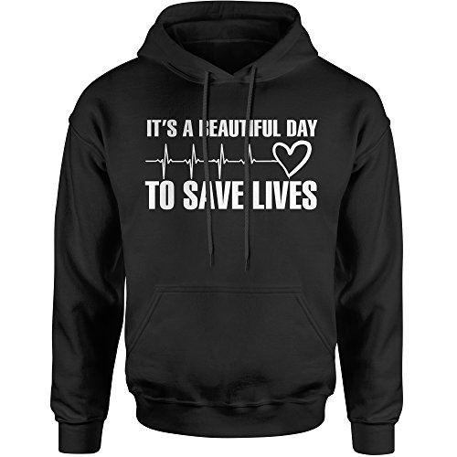 Hoodie (White Print) It's A Beautiful Day to Save Lives Adult X-Large Black -