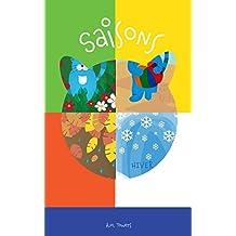 Livres pour les enfants: Saisons: (eBook pour jeunes lecteurs, Explore le monde) (French Edition)