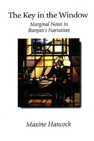 The Key in the Window: Marginal Notes in Bunyan's Narratives pdf