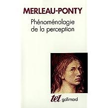 Phénoménologie de la perception (French Edition)