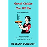 French Cuisine Can Kill You: Orvilly Mysteries, Book 1