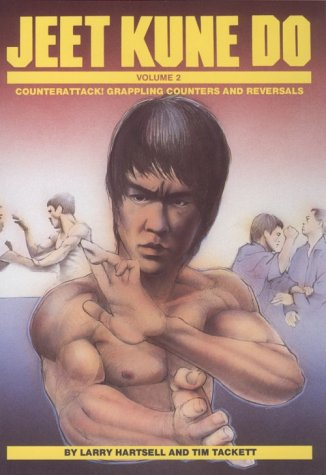 Jeet Kune Do: Counterattack Grappling Counters and Reversals (Unique Literary Books of the World)