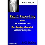 Rapid Reporting For FRCR 2B Vol.2 (Rapid Reporting Series)