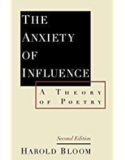 The Anxiety of Influence: A Theory of Poetry
