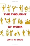The Thought of Work (Cornell Paperbacks)