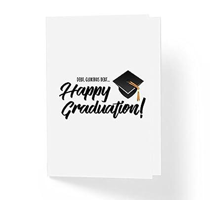 Amazon debt glorious debt happy graduation funny greeting happy graduation funny greeting card 5quot x 7quot m4hsunfo