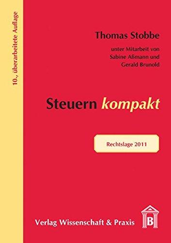 Steuern kompakt: Rechtslage 2011