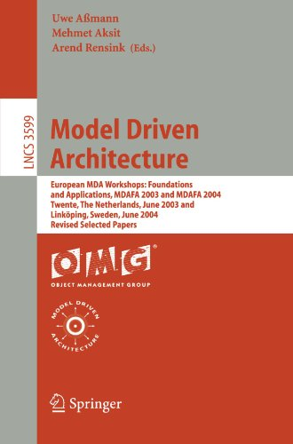 Model Driven Architecture: European MDA Workshops: Foundations and Applications, MDAFA 2003 and MDAFA 2004, Twente, The Netherlands, June 26-27, 2003, ... Papers (Lecture Notes in Computer Science) by Brand: Springer