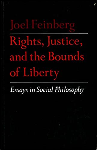 rights justice and the bounds of liberty essays in social  rights justice and the bounds of liberty essays in social philosophy princeton series of collected essays joel feinberg 9780691020129 com